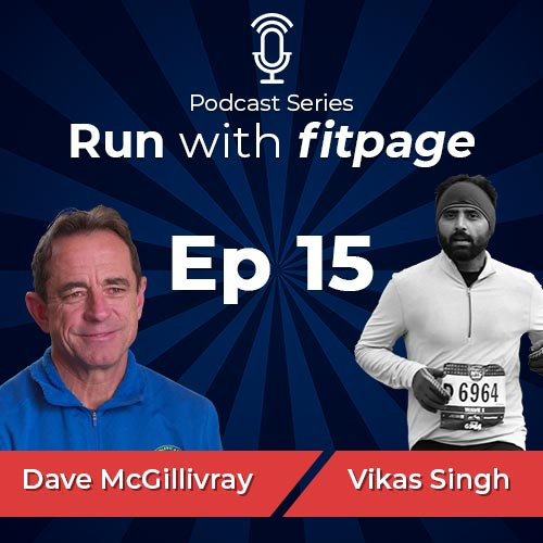 Ep. 15: Dave McGillivray, Race Director of the Boston Marathon on Endurance, Motivation and the Art of Not Giving Up