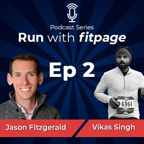Jason Fitzgerald on First Three months of Running