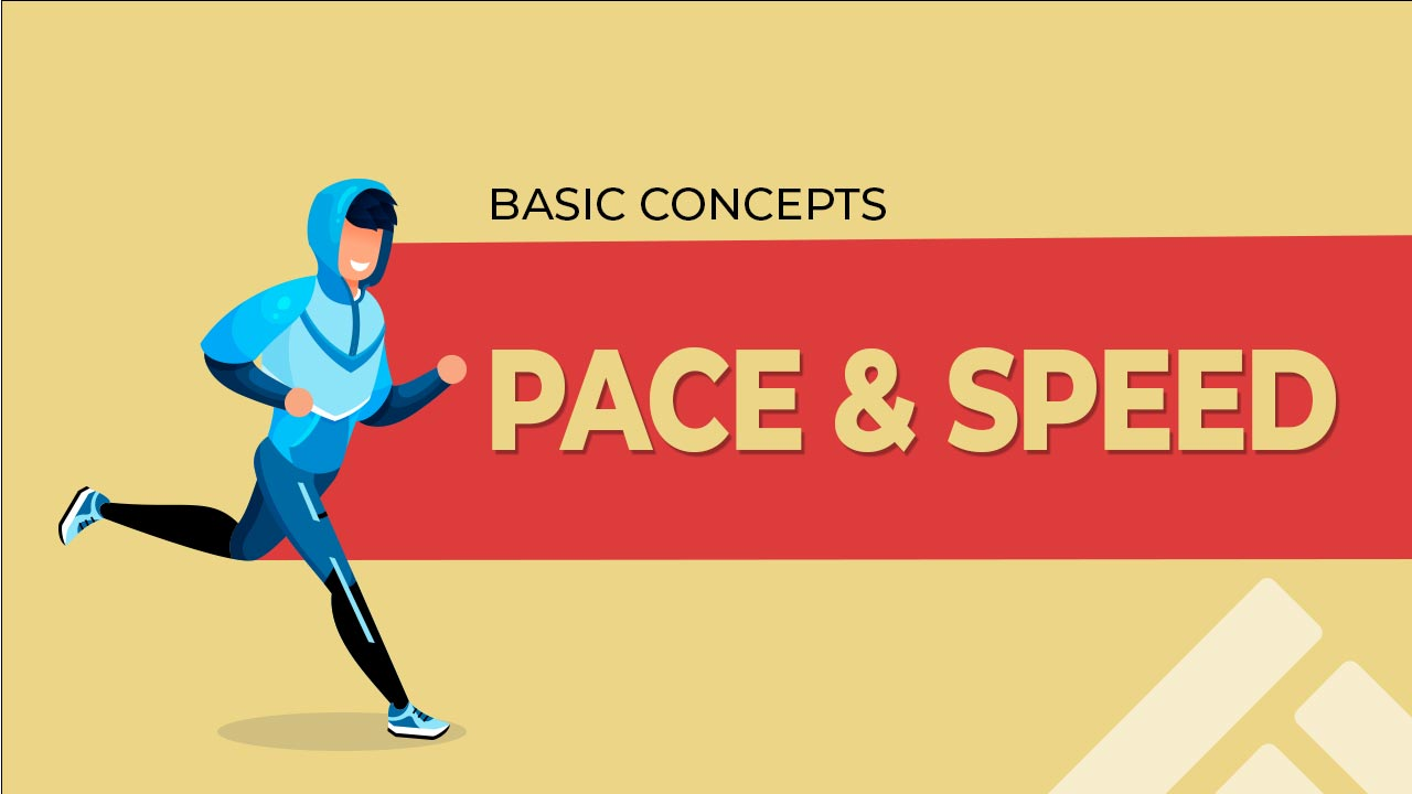 Pace & Speed