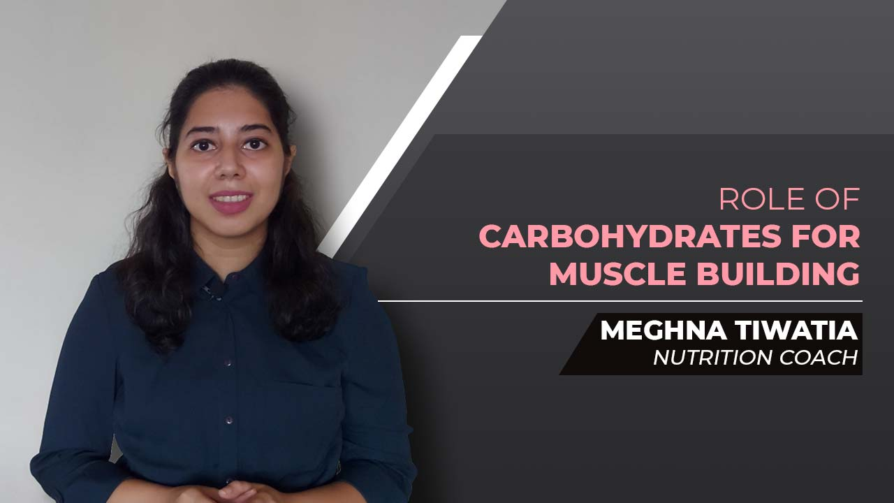 Role of Carbohydrates for Muscle Building