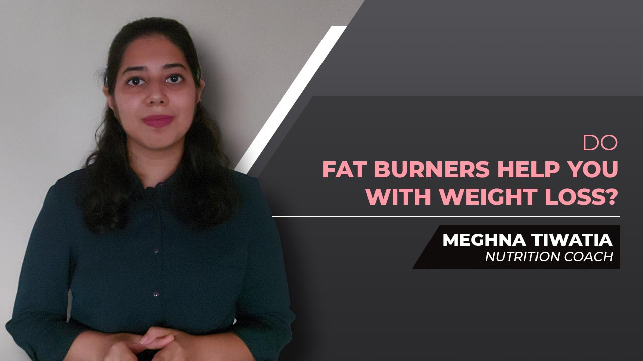 Do Fat Burners Help You With Weight Loss?