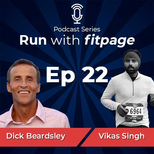 Ep 22: Dick Beardsley On Not Giving Up, Regardless of How Big The Obstacle Is