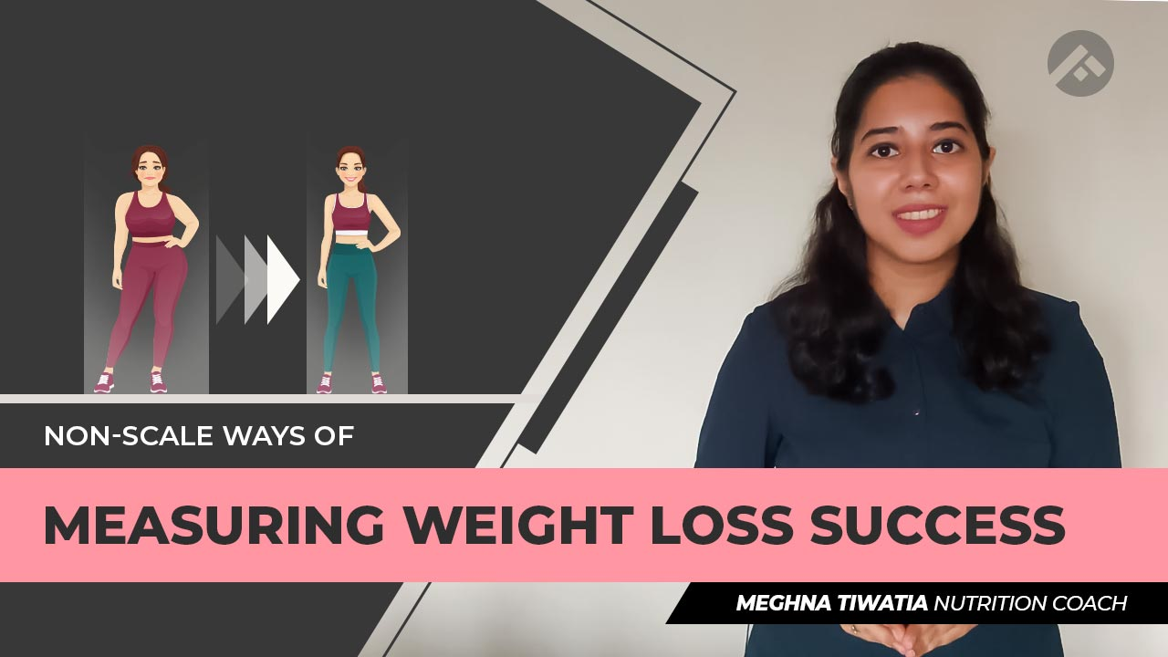 Non-Scale Ways of Measuring Weight Loss Success