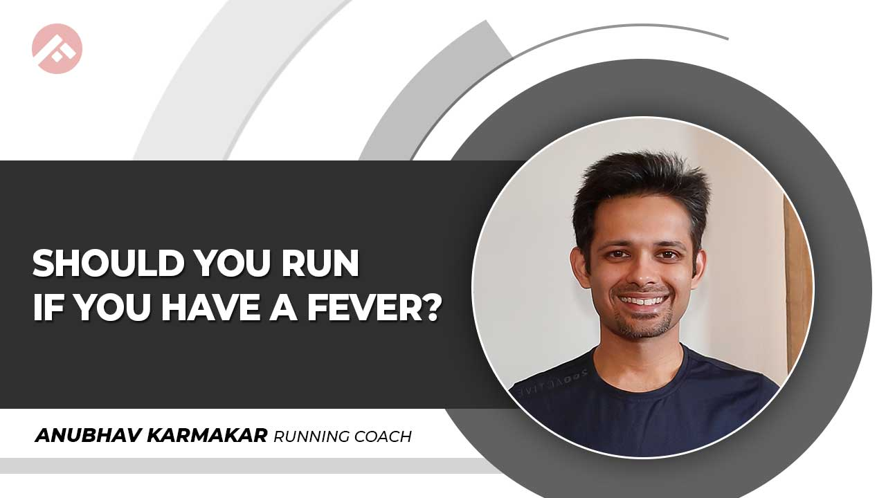 Should you run if you have fever?