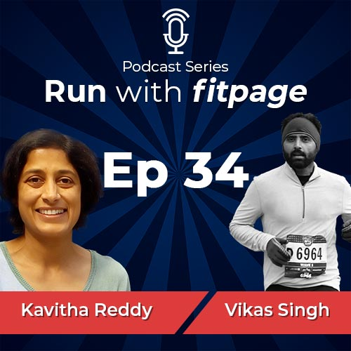 Ep 34: Kavitha Reddy on Her Running Journey and Family, From an Absolute Beginner to a 3:06 hrs Marathon