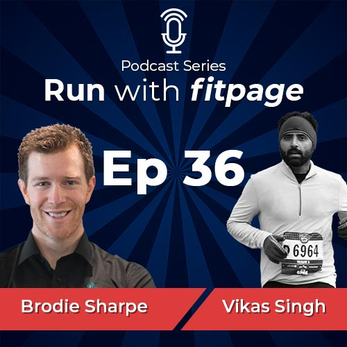 """Ep 36: Brodie Sharpe, Sports Physiotherapist and Founder of """"Run Smarter"""" Discusses Running Injuries and Role of Strength Training"""