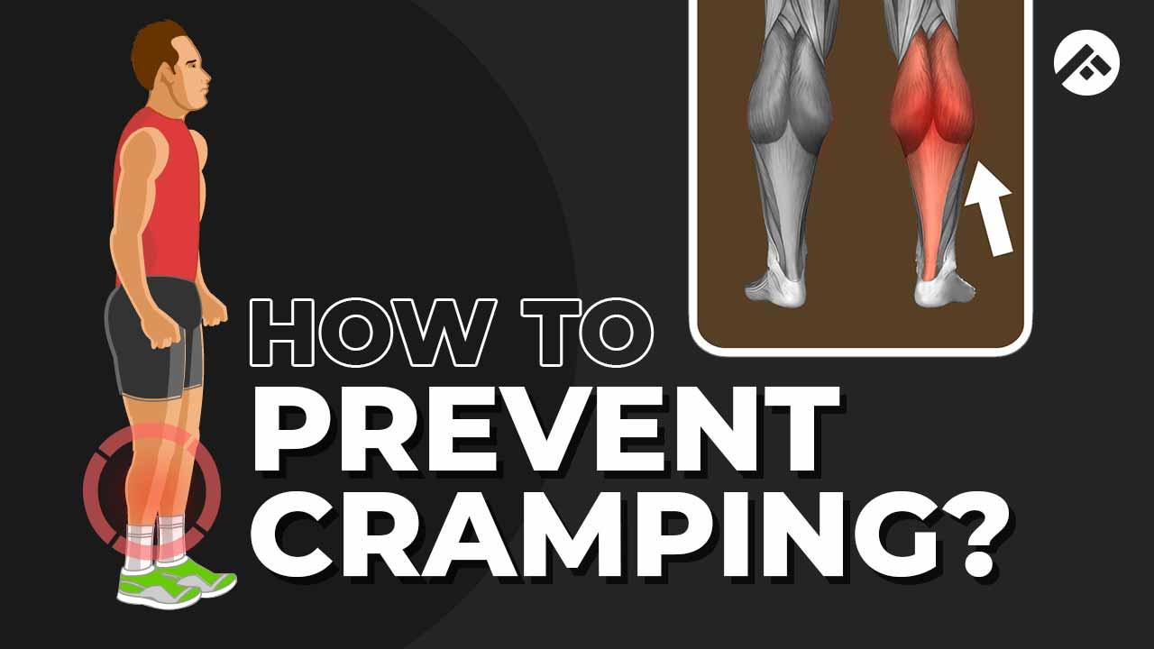 prevent cramping